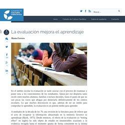 La evaluación mejora el aprendizaje - Cuaderno de Cultura Científica