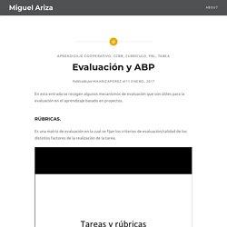 Evaluación y ABP « El Blog de Miguel Ariza