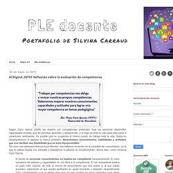 PLE docente : #CDigital_INTEF Reflexión sobre la evaluación de competencias