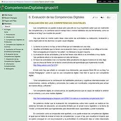 CompetenciasDigitales-grupoVI - 6. Evaluación de las Competencias Digitales