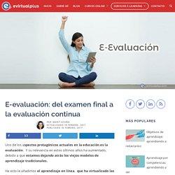E-evaluación: del examen final a la evaluación continua