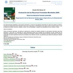 Evaluación de los recursos forestales mundiales 2005