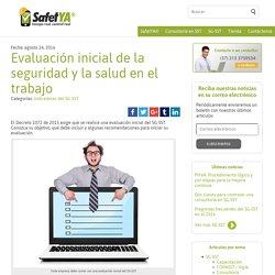 Evaluación inicial de la seguridad y la salud en el trabajo