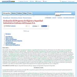 Evaluación del Programa de Higiene y Seguridad Industrial en Carbones del Guasare S.A.