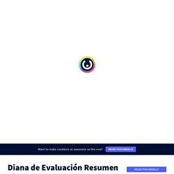 Diana de Evaluación Resumen Visual by David Ruiz on Genially