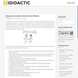 Pautas para evaluar a alumn@s con dislexia – iDidactic