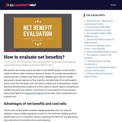 How to evaluate net benefits?