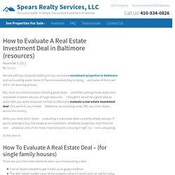 How to Evaluate A Real Estate Investment Deal in [market_city] (resources) – Spears Realty Services, LLC