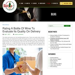 Rating A Bottle Of Wine To Evaluate Its Quality On Delivery.