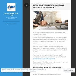 How to Evaluate & Improve Your SEO Strategy