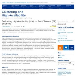Evaluating High-Availability (HA) vs. Fault Tolerant (FT) Solutions - Clustering and High-Availability
