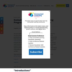 Evaluating Your Connected Learning Programs and Spaces Video Series
