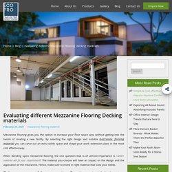 Evaluating different Mezzanine Flooring Decking materials