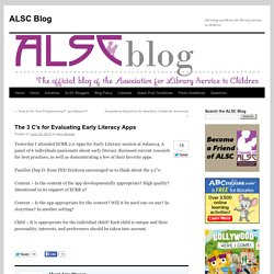 The 3 C's for Evaluating Early Literacy Apps