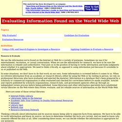 Evaluating Information Found on the World Wide Web