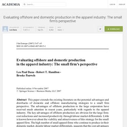 Evaluating offshore and domestic production in the apparel industry: The small firm's perspective