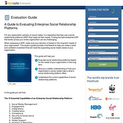 A Guide to Evaluating Enterprise Social Relationship Platforms