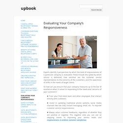 Evaluating Your Company's Responsiveness - upbook