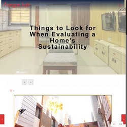 Things to Look for When Evaluating a Home's Sustainability - Aangan Kutir