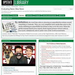 Bias News - Evaluating News - LibGuides at University of South Carolina Upstate