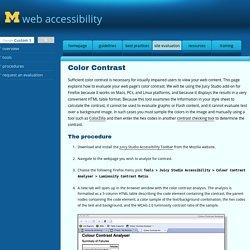 Contrast: Evaluation Procedures: University of Michigan Web Accessibility