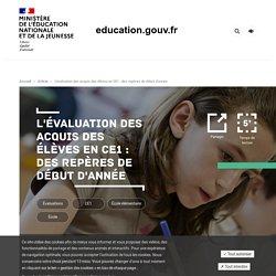 L'évaluation des acquis des élèves en CE1 : des repères de début d'année
