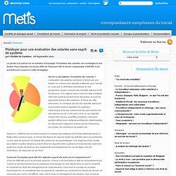 Plaidoyer pour une évaluation des salariés sans esprit de système - France Conditions de travail, amélioration des conditions de travail, santé, conditions de travail