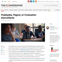 Podalydès, Pagnol, etl'évaluation bienveillante