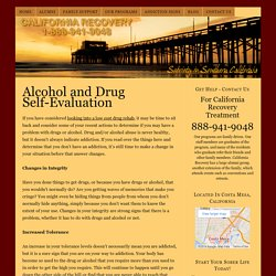 Alcohol and Drug Self-Evaluation – California Recovery
