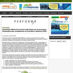 PERFORMA - Lancement officiel d'un nouvel outil réseau sur le processus d'évaluation des compétences en formation à distance (FAD)