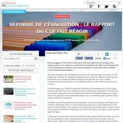 Réforme de l'évaluation : le rapport du CSP fait réagir