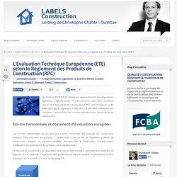 L'Evaluation Technique Européenne selon le Règlement des Produits de Construction