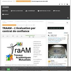TRAAM – L'évaluation par contrat de confiance
