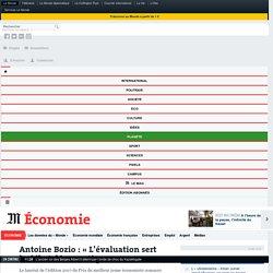 Antoine Bozio : «L'évaluation sert ledébat démocratique»