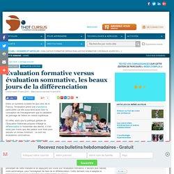 Evaluation formative versus évaluation sommative, les beaux jours de la différenciation