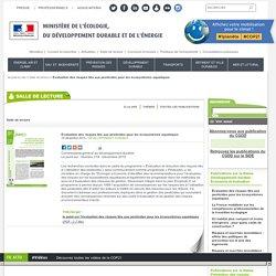 MEDDE 14/12/15 le point sur l'évaluation des risques liés aux pesticides pour les écosystèmes aquatiques
