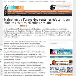 Evaluation de l'usage des contenus éducatifs sur tablettes tactiles en milieu scolaire