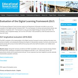 Evaluation of the Digital Learning Framework (DLF) – Educational Research Centre