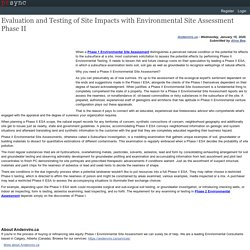 Evaluation and Testing of Site Impacts with Environmental Site Assessment Phase II