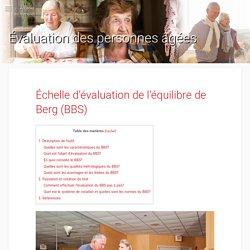Échelle d'évaluation de l'équilibre de Berg (BBS) - Évaluation des personnes âgées