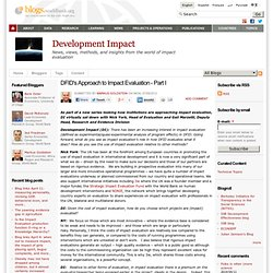 DFID's Approach to Impact Evaluation - Part I | News, views, methods, and insights from the world of impact evaluation