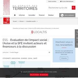 Evaluation de l'impact social : l'Avise et la SFE invitent acteurs et financeurs à la discussion