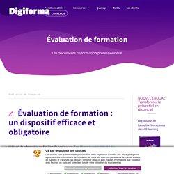 Évaluation de formation - Les documents de la formation - Digiforma