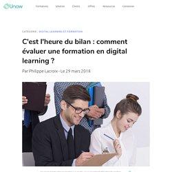 Comment réussir l'évaluation d'une formation en digital learning ?