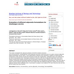 Braz. arch. biol. technol. vol.56 no.6 Curitiba Nov./Dec. 2013 Epub Oct 25, 2013 Evaluation of different adjuvants formulations for bluetongue vaccine