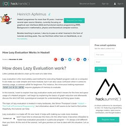 How Lazy Evaluation Works in Haskell