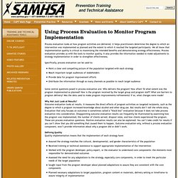 Using Process Evaluation to Monitor Program Implementation