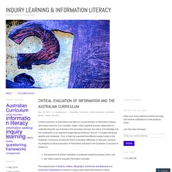Critical evaluation of information and the Australian Curriculum