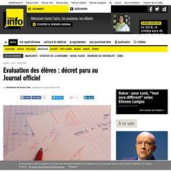 Evaluation des élèves : décret paru au Journal officiel