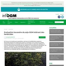 Evaluation lacunaire du soja OGM tolérant des
